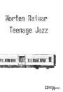 Morten Reimar: Teenage Jazz