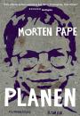 Morten Pape: Planen