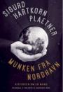 Sigurd Hartkorn Plaetner: Munken fra Nordhavn