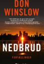 Don Winslow: Nedbrud