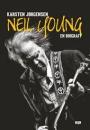 Karsten Jørgensen: Neil Young – En Biografi