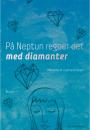 Mikkeline W. Gudmand-Høyer: På Neptun regner det med diamanter
