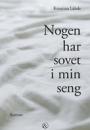 Kriistina Lähde: Nogen har sovet i min seng