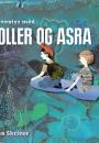 Søren Skriver: På eventyr med Noller og Asra