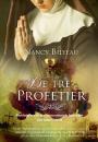 Nancy Bilyeau: De tre profetier