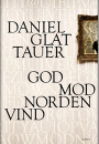 Daniel Glattauer: God mod nordenvind
