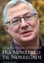 Erik Norman Svendsen: Fra Nørrebro til Nørregade