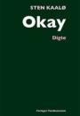 Sten Kaalø: Okay