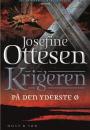 Josefine Ottesen: Krigeren bind 1-3