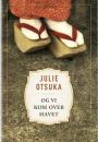 Julie Otsuka: Og vi kom over havet