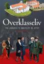 Søren Jakobsen: Overklasseliv
