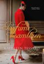 Kathleen Tessaro: Parfumesamleren
