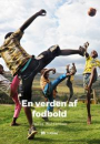 Pelle Mortensen: En verden af fodbold