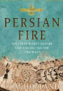 Tom Holland: Persian Fire – The First World Empire and the Battle for the West