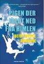 Heidi Wedel Durrow: Pigen der faldt ned fra himlen