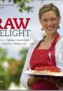 Erica Palmcrantz Aziz og Irmela Lilja: Raw Delight