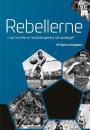 Søren Sorgenfri: Rebellerne – og hvorfor er fodboldspillere så kedelige?