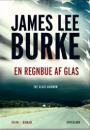 James Lee Burke: En regnbue af glas