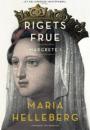 Maria Helleberg: Rigets frue