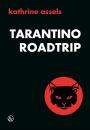 Kathrine Assels: Tarantino Roadtrip