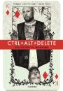 Torben C-Bohnhardt og Lene Rode: Ctrl+Alt+Delete – fra rocker til menneske