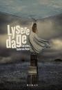 Christina Andersen Reyn: Lysere dage
