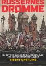 Vibeke Sperling: Russernes drømme