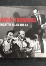 Martin Thorborg: Iværksætter til jeg dør 2.0