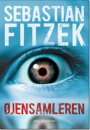 Sebastian Fitzek: Øjensamleren