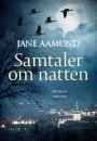 Jane Aamund: Samtaler om natten