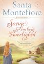 Santa Montefiore: Sange om krig og kærlighed