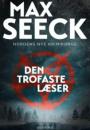 Max Seeck: Den trofaste læser