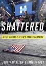 Jonathan Allen og Amie Parnes: Shattered: Inside Hillary Clinton's Doomed Campaign