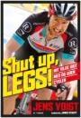 Jens Voigt: Shut up, legs!