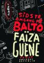 Faïza Guéne: Sidste omgang på Balto