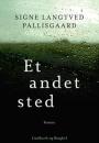 Signe Langtved Pallisgaard: Et andet sted