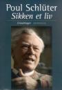 Poul Schlüter: Sikken et liv