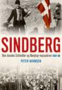 Peter Harmsen: Sindberg. Den danske Schindler og Nanjing-massakren 1937-38