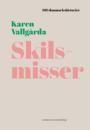 Karen Vallgårda: Skilsmisser