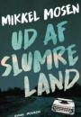 Mikkel Mosen: Ud af slumreland