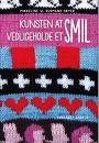 Mikkeline W. Gudmand-Høyer: Kunsten at vedligeholde et smil