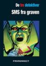 """Ben Nevis: De tre detektiver – """"Skrækkens dal"""" og """"SMS fra graven"""""""