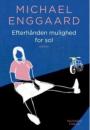 Michael Enggaard: Efterhånden mulighed for sol