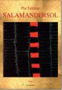Pia Tafdrup: Salamandersol