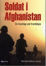 Michael Kattrup Lassen: Soldat i Afghanistan – En hverdag ved fronten