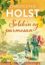 Christoffer Holst: Solskin og parmesan