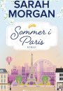 Sarah Morgan: Sommer i Paris
