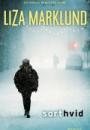Liza Marklund: Sort hvid
