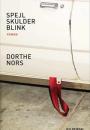 Dorte Nors: Spejl skulder blink