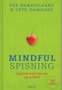 Vindere er fundet i konkurrencen Mindful spisning
